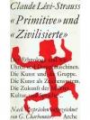 Primitive und Zivilisierte