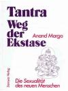 Tantra - Weg der Ekstase