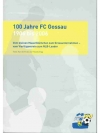 100 Jahre FC Gossau 1906 bis 2006