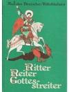 Ritter, Reiter, Gottesstreiter