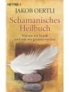 Schamanisches Heilbuch