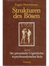 Strukturen des Bösen - Die jahwistische Urgeschi..