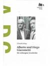 Alberto und Diego Giacometti