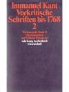 Vorkritische Schriften bis 1768 Bd. 2