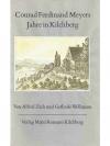 Conrad Ferdinand Meyers Jahre in Kilchberg