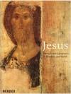 Jesus: Mensch und Geheimnis in Glauben und Kunst