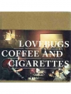 Lovebugs: Coffee and Cigarettes by Marc Krebs