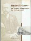 Rolf Mosse- ein Verleger revolutioniert das Werb..