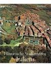 Historische Stadtzentren Italiens