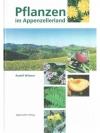 Pflanzen im Appenzellerland
