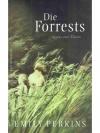 Die Forrests