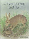 Tiere in Feld und Flur