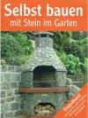 Selbst bauen mit Stein im Garten