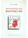 Die Tragödie des Baltikums