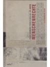 60 Jahre Menschenrechte. 30 literarische Texte