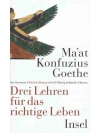 Ma'at Konfuzius Goethe