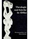 Theologie und Kirche in Afrika