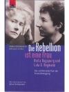 Die Rebellion ist eine Frau