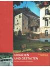 Erhalten und Gestalten. 100 Jahre Schweizer Heim..