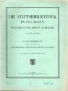 Die Stiftbibliothek in St.Gallen. 69. Neujahrsbl..