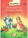 Bildermaus – Geschichten von Prinzessin Pauline