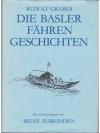 Die Basler Fähren Geschichten