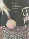 Mehlmann. Ein Märchen
