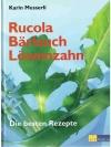 Rucola, Bärlauch, Löwenzahn