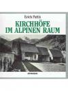 Kirchhöfe im alpinen Raum