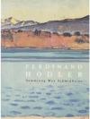 Hodler - Sammlung Schmidheiny