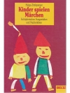 Kinder spielen Märchen. Schöpferisches Ausgestal..