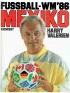 Fussball-WM'86, Mexiko