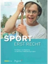 Sport erst recht