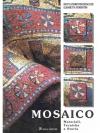 Mosaico - Materiali, Tecniche e Storia