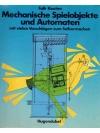 Mechanische Spielobjekte und Automaten