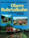 Die obere Ruhrtalbahn und ihre Nebenstrecken