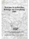 Travaux et recherches Beiträge zur Forschung 1997