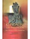 Kundalini-Erfahrungen: Eine Meister-Schüler-Bege..