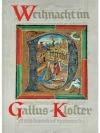 Weihnacht im Gallus-Kloster
