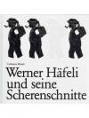 Werner Häfeli und seine Scherenschnitte
