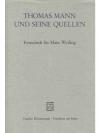 Thomas Mann und seine Quellen