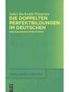 Die doppelten Perfektbildung im Deutschen
