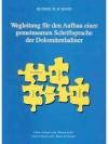 Wegleitung für den Aufbau einer gemeinsamen Schr..