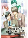 How is Your Ex-Boyfriend?