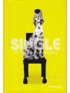 Single: Die Freuden des Alleinlebens