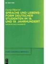 Sprache und Lebensform Deutscher Studenten im 18..