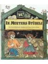 In Mueters Stübeli: Ein Lieder-Bilderbuch der al..