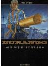 Durango Der Weg Des Desperados