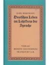 Deutsches Leben im Lichtkreis der Sprache