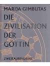 Die Zivilisation der Göttin